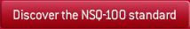 Discover the NSQ100 standard, the Correspondence Matrix and the Guidelines